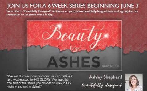 Beauty for Ashes: 06